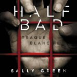 Half Bad au cinema