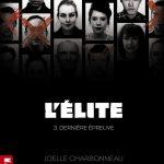 L elite tome 3 derniere chance