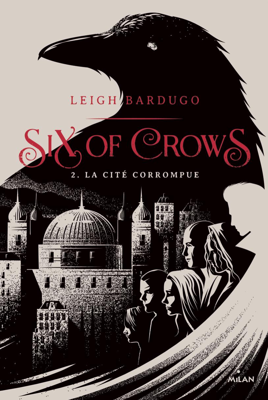 Image de l'article «Concours Six of Crows: gagnez la série!»