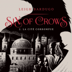 concours six of crows