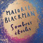 Livre Sombres Etoiles de Malorie Blackman