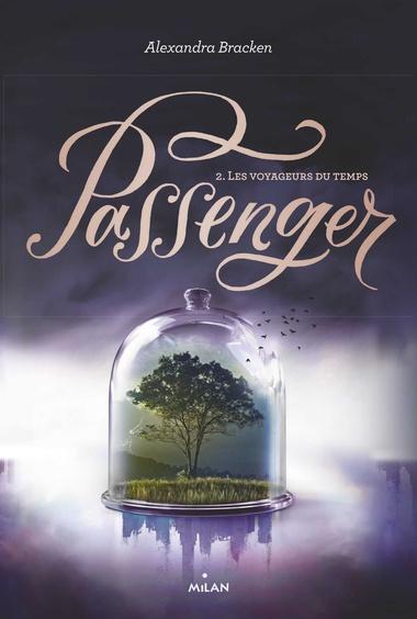 Image de l'article «Passenger: Les voyageurs du temps d'Alexandra Bracken»