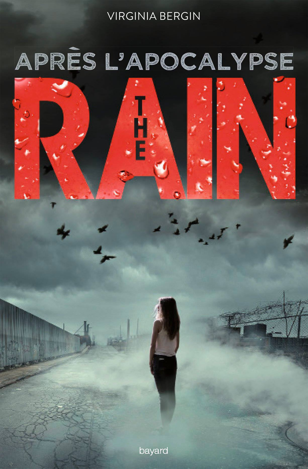 Image de l'article « The Rain : Après l'apocalypse de Virginia Bergin »