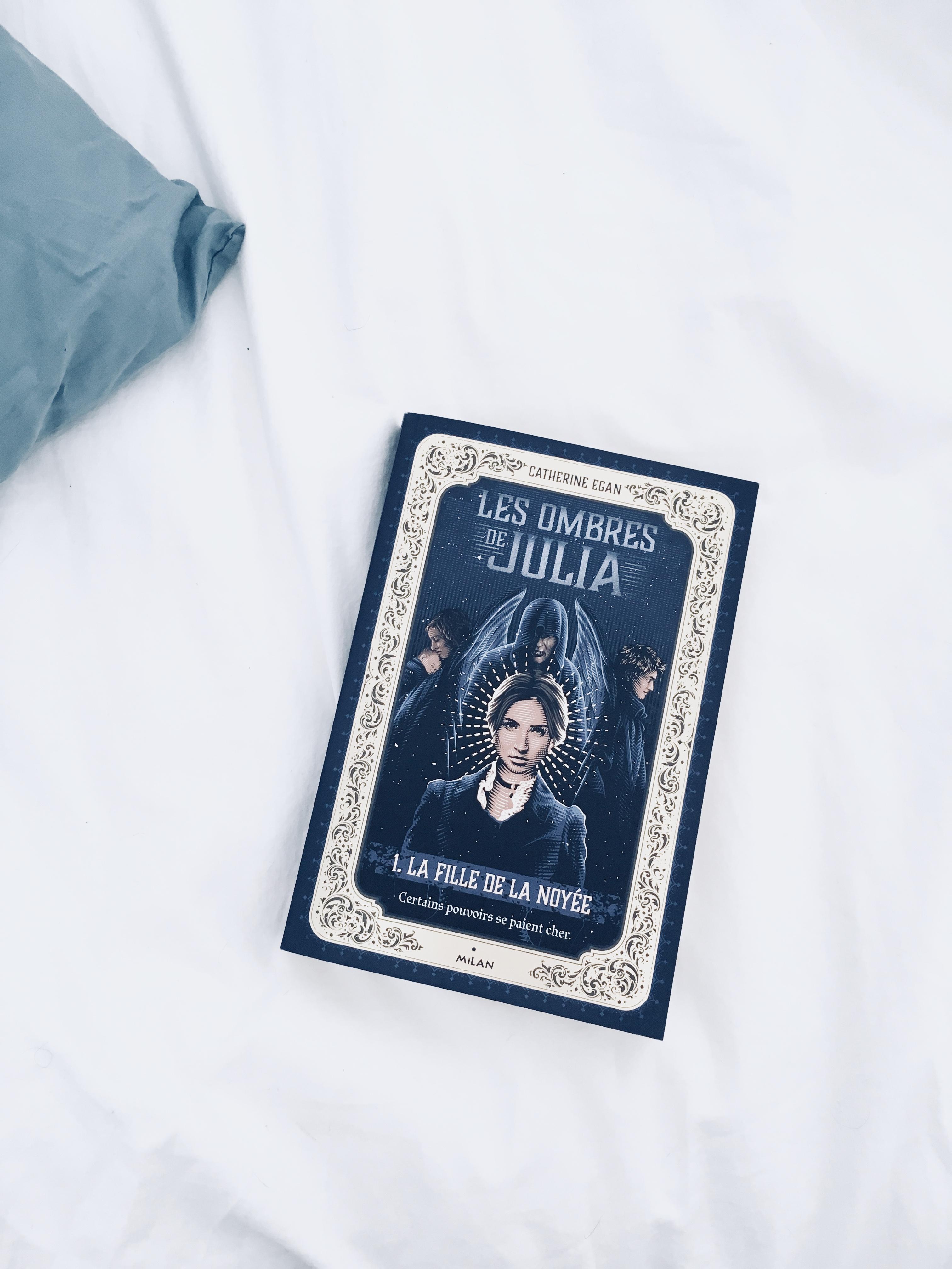 Image de l'article «Les ombres de Julia (T1): La fille de la noyée par Catherine Egan – Une sublime lecture!»