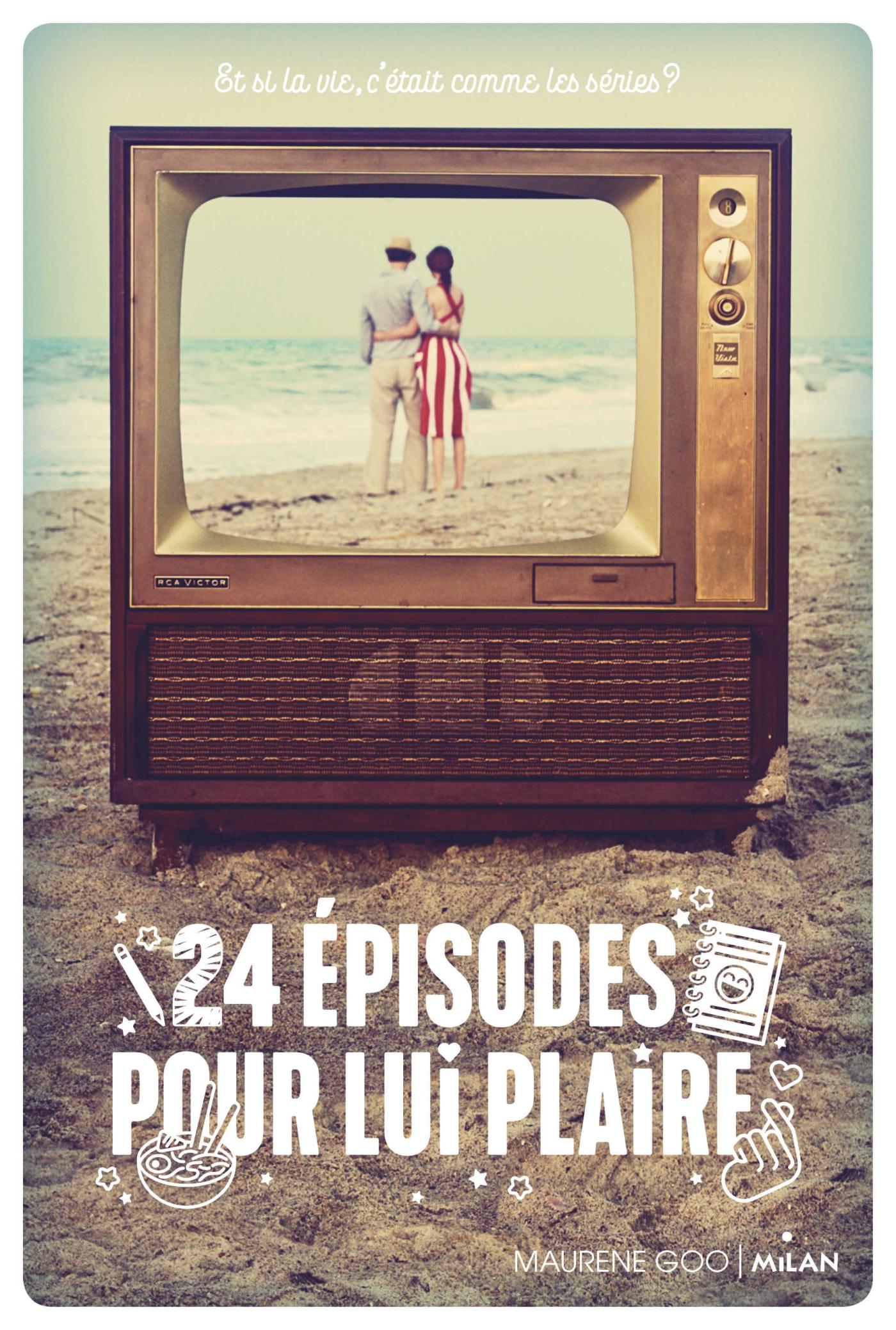 Image de l'article «24 épisodes pour lui plaire de Maurene Goo»