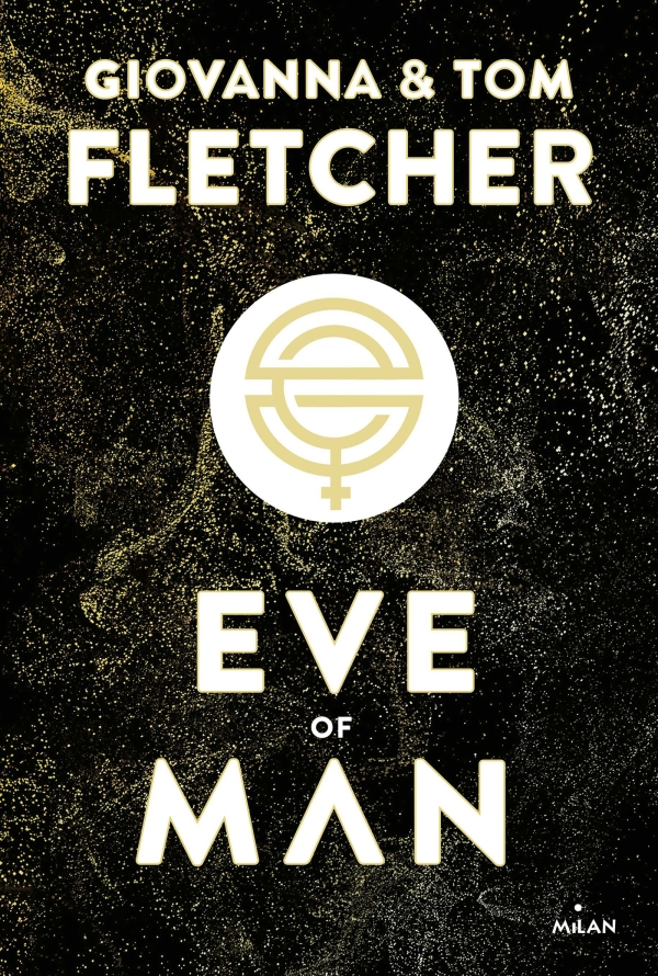 Image de l'article « Eve of Man de Giovanna et Tom Fletcher »