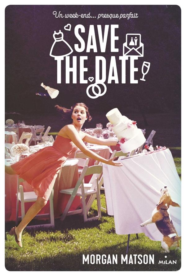 Image de l'article «Save the date de Morgan Matson»