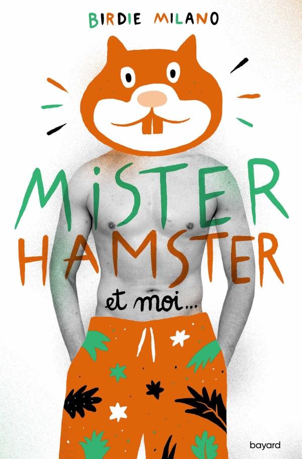 Image de l'article «Mister Hamster et moi de Birdie Milano»