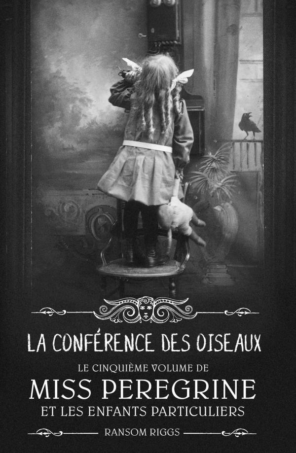 Image de l'article «Miss Peregrine: La conférence des oiseaux de Ransom Riggs»