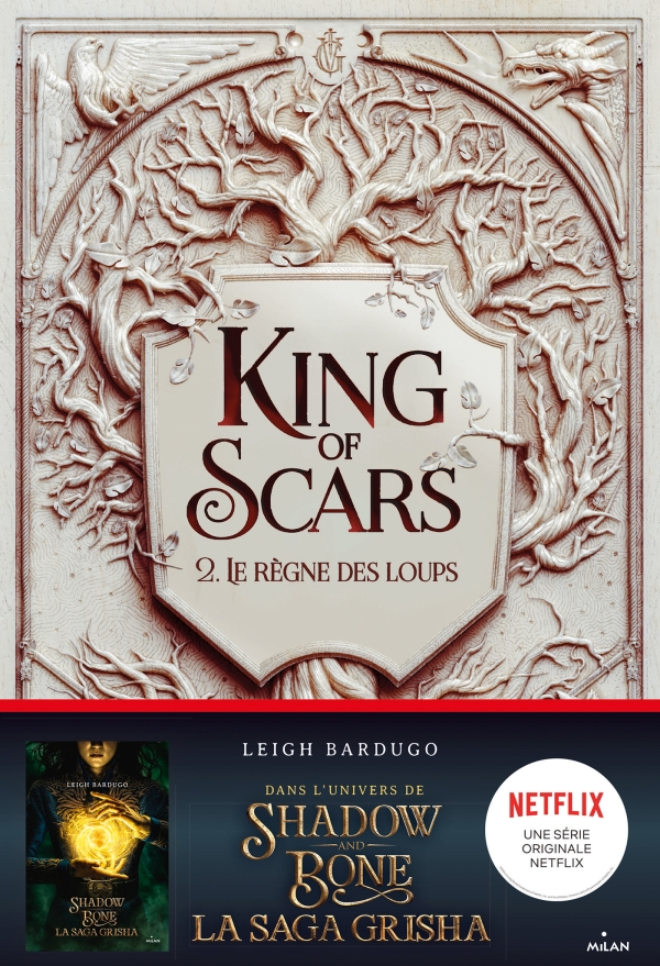 Image de l'article « King of Scars : Le Règne des loups de Leigh Bardugo »