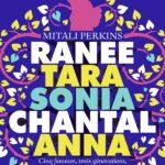 ranee-tara-sonia-chantal-anna
