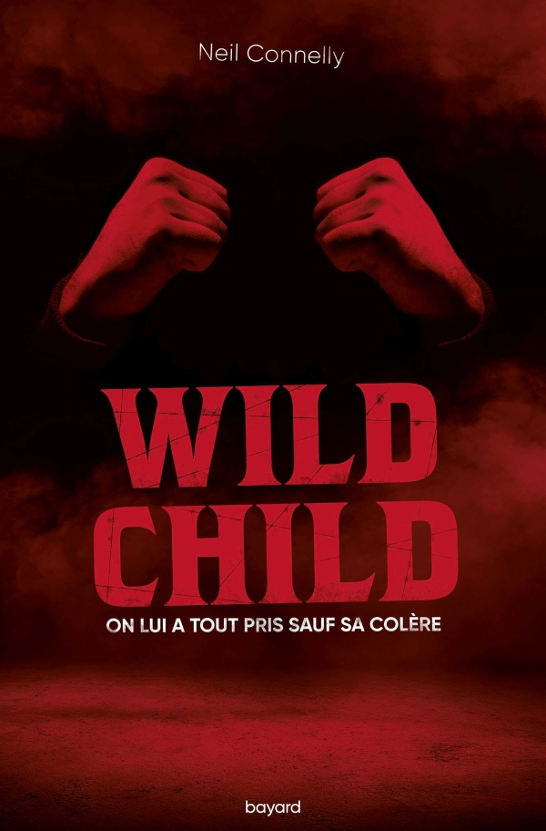 Image de l'article « Wild Child de Neil Connelly »