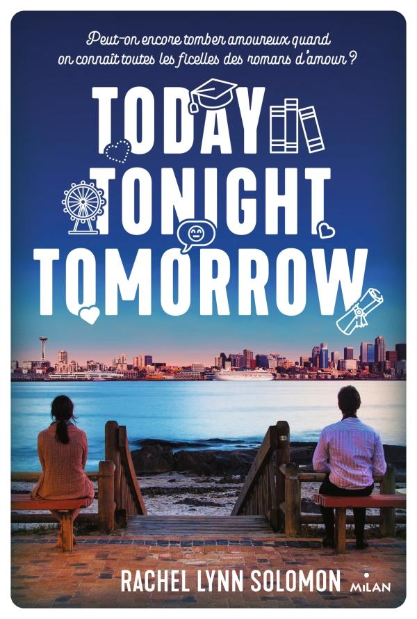 Image de l'article «Today, tonight, tomorrow de Rachel Lynn Solomon»