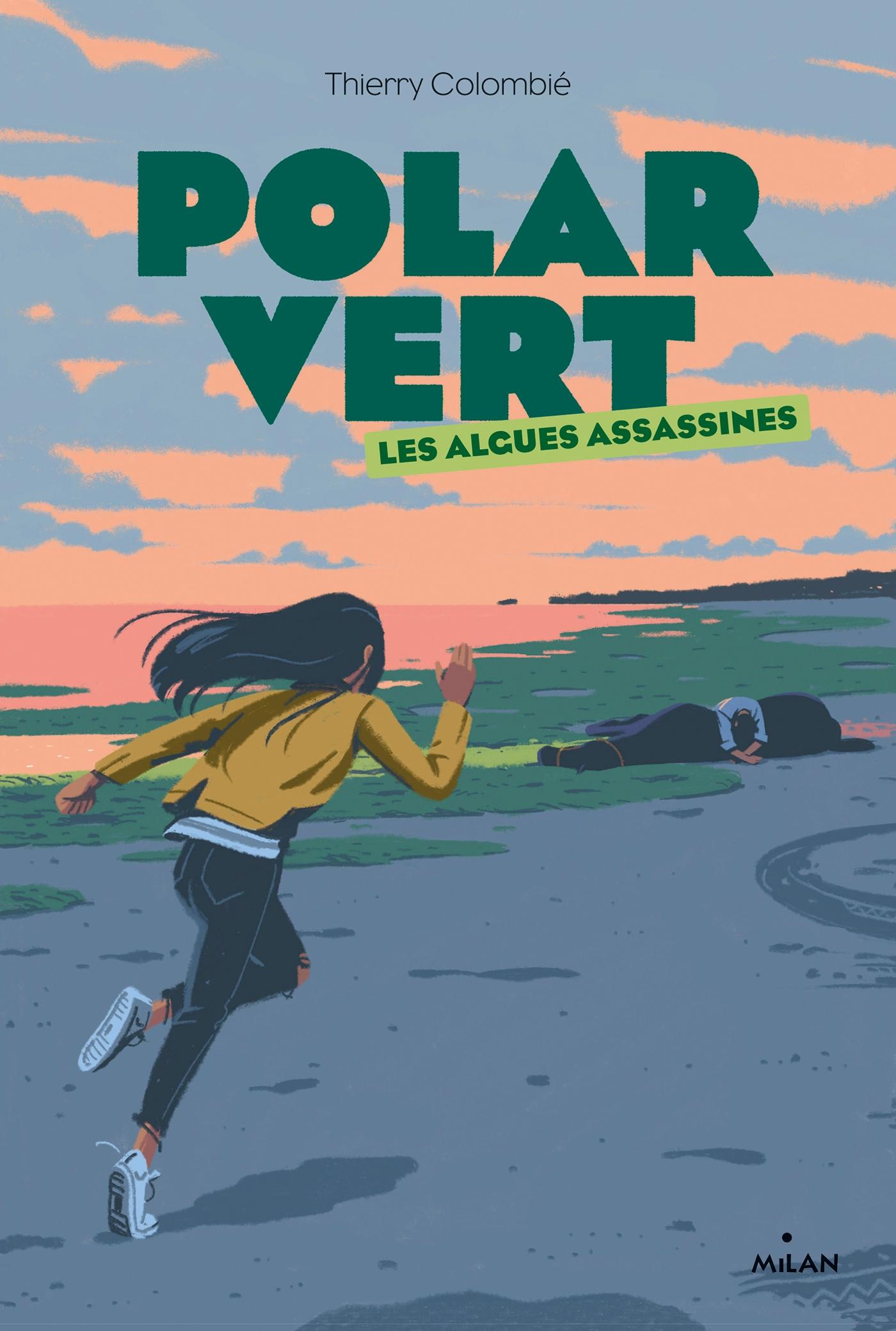 Image de l'article «Polar Vert: Les Algues assassines de Thierry Colombié»